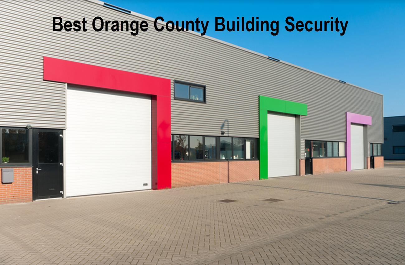 Best Orange County Building Security