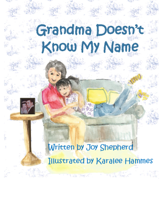 Grandma Doesn't Know My Name