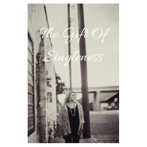 The Gift Of Singleness