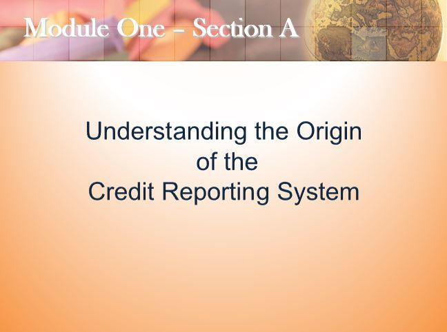 Understanding the Origin of the Credit Reporting System