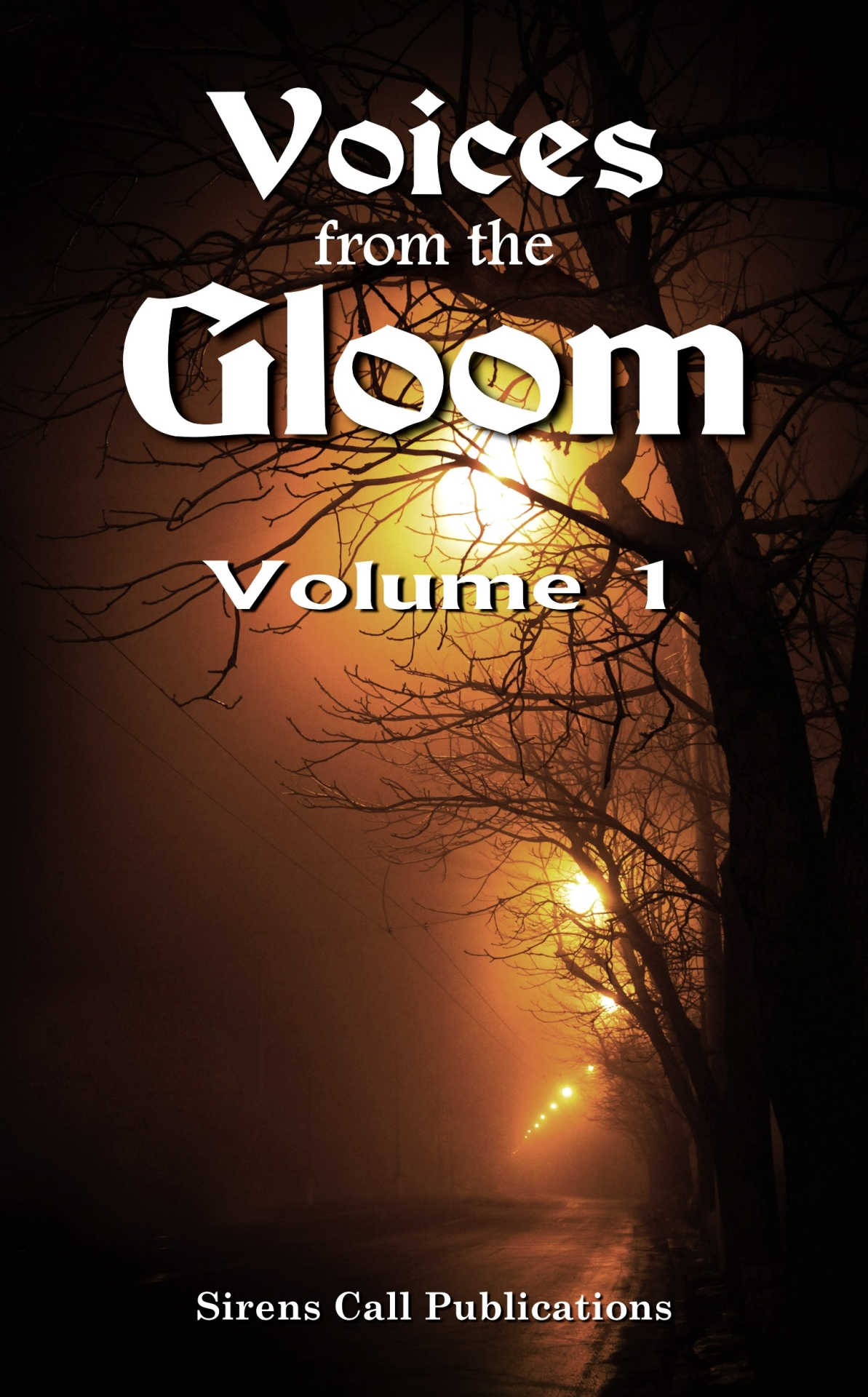 Voices from the Gloom, Vol 1