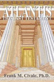 Atlantis, the Last Testament