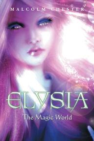 Elysia: The Magical World