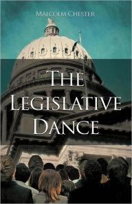 The Legislative Dance