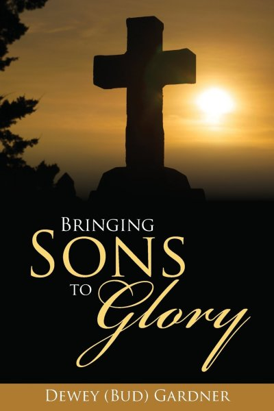 Bringing Sons to Glory (Front Cover)