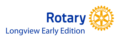 Longview Early Edition Rotary