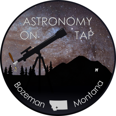 Astronomy on Tap-Bozeman