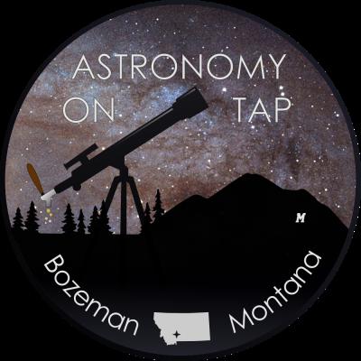Astronomy on Tap-Bozeman