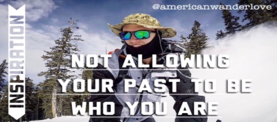 Your Past Does Not Determine Who You Are