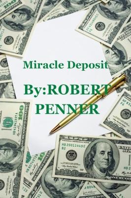 Miracle Deposit