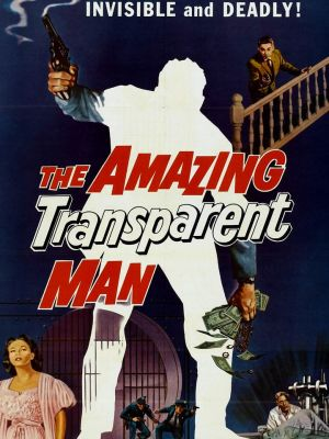 The Amazing Transparent Man (1960)