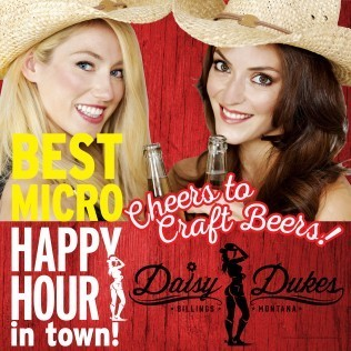 Micro Brews in Billings Mt at Daisy Dukes Saloon and Dance Hall