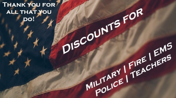 Military Discount | Firefighter Discount | EMS Discount | Police Discount | Teacher Discount