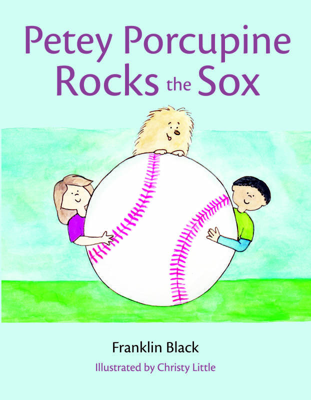 Cover of Petey Porcupine Rocks the Sox