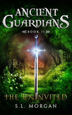 Ancient Guardians: The Uninvited (Book #2)