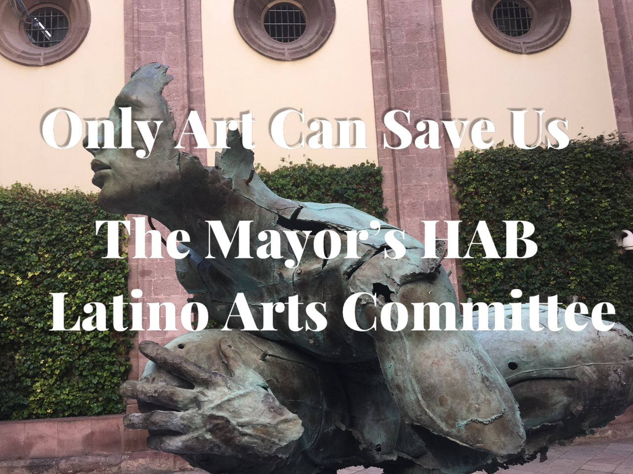 Houston Mayor's Hispanic Advisory Board Latino Arts Committee
