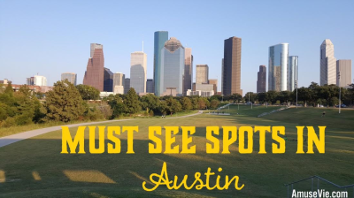Must see spots in Austin Texas