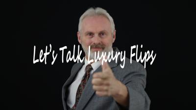 Let's Talk Luxury Flips!