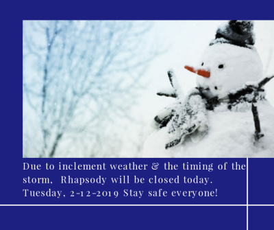 Rhapsody Closed Today Due to Weather
