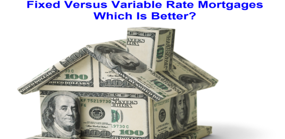 Fixed Versus Variable Rate Mortgages