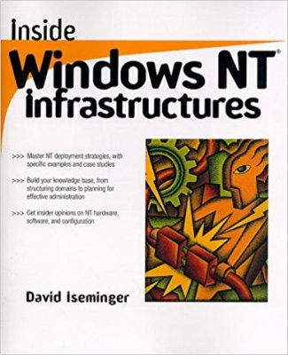 Inside Windows NT Infrastructures