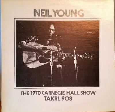 Neil Young Canegie Hall Show bootleg