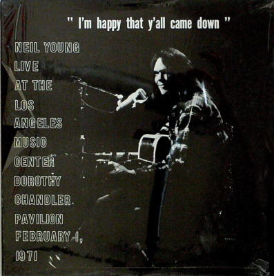 Neil Young I'm Happy That Y'all Came Down