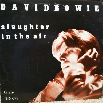 David Bowie Slaughter In The Air