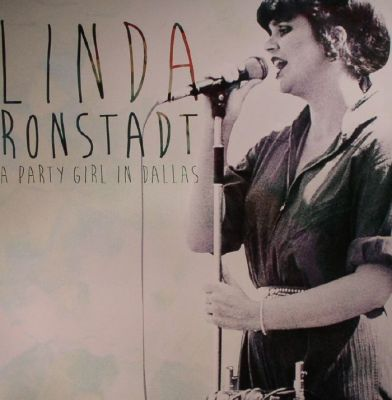 Linda Ronstadt Party Girl In Dallas