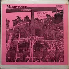 MAHAVISHNU ORCHESTRA - DANCE OF MAYA  Phonygraf 1112