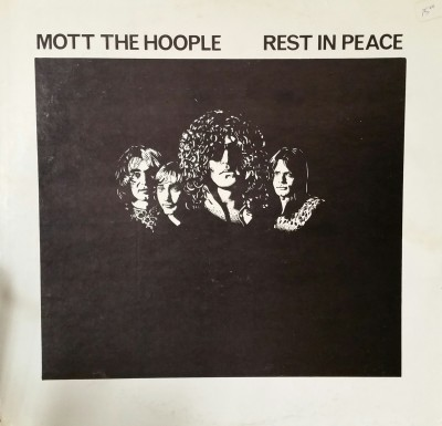 MOTT THE HOOPLE   REST IN PEACE  Impossible Recordworks 02-08