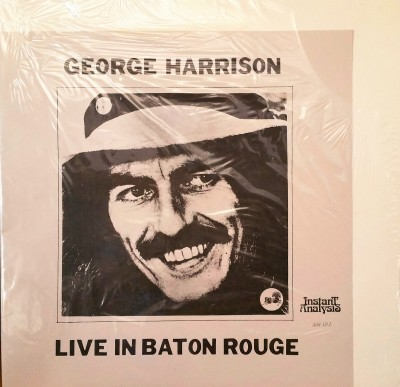 GEORGE HARRISON  LIVE IN BATON ROUGE  Instant Analysis