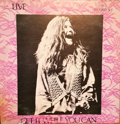JANIS JOPLIN  GET IT WHILE YOU CAN  Janis Records