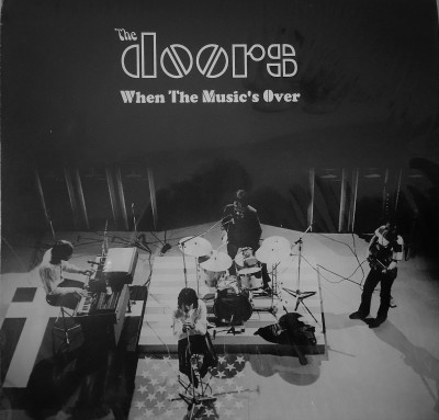 THE DOORS   WHEN THE MUSIC'S OVER