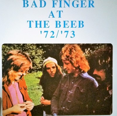 BADFINGER   AT THE BEEB '72 / '73  Rotten Apple Records