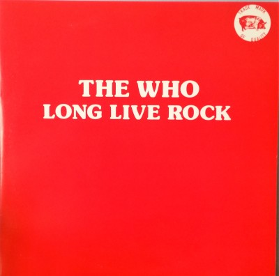 THE WHO  LONG LIVE ROCK  TMOQ 71113
