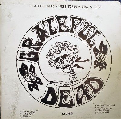 GRATEFUL DEAD - FELT FORUM  Dec 5, 71