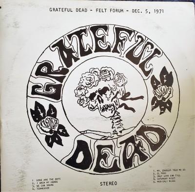 GRATEFUL DEAD - FELT FORUM  Dec 5, 71