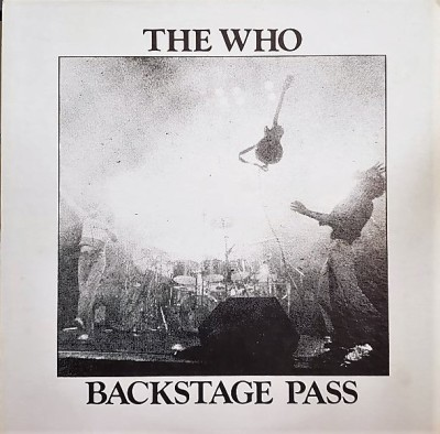 THE WHO  BACKSTAGE PASS  Impossible Recordworks IMP-16