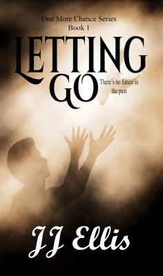 Excerpt Chapter 1 - LETTING GO