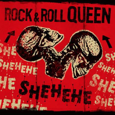 Shehehe band punk band Athens Georgia  Rock & Roll Queen album artwork