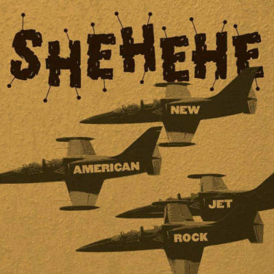 Shehehe band punk band Athens Georgia  new american jet rock album artwork