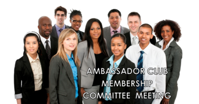 ambassador meeting, committee meeting, membership committee