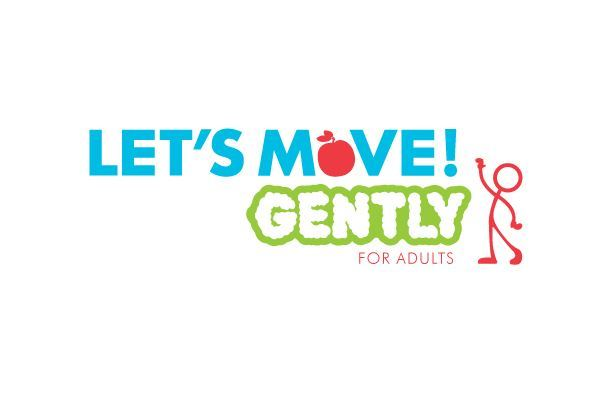 Let's Move! Gently for Adults