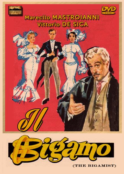 Il Bigamo (The Bigamist)