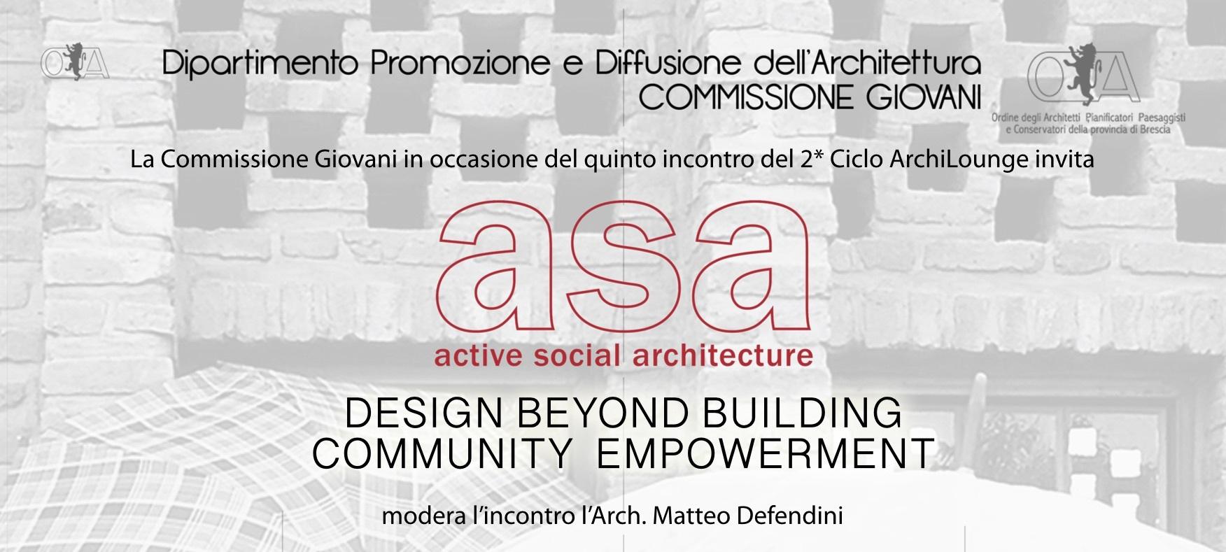 March 28 2018 // ASA presents at  the ArchiLounge in Brescia
