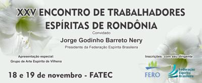 XXV Encontro de Trabalhadores Espíritas de Rondônia