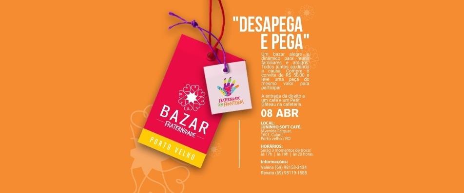 Participe do 2° Bazar da Fraternidade sem Fronteiras em Porto Velho