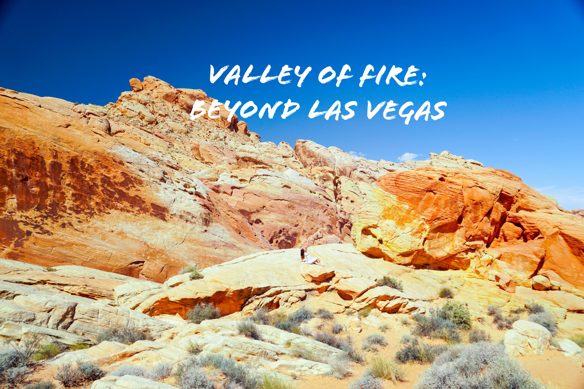Valley of Fire: Beyond Las Vegas