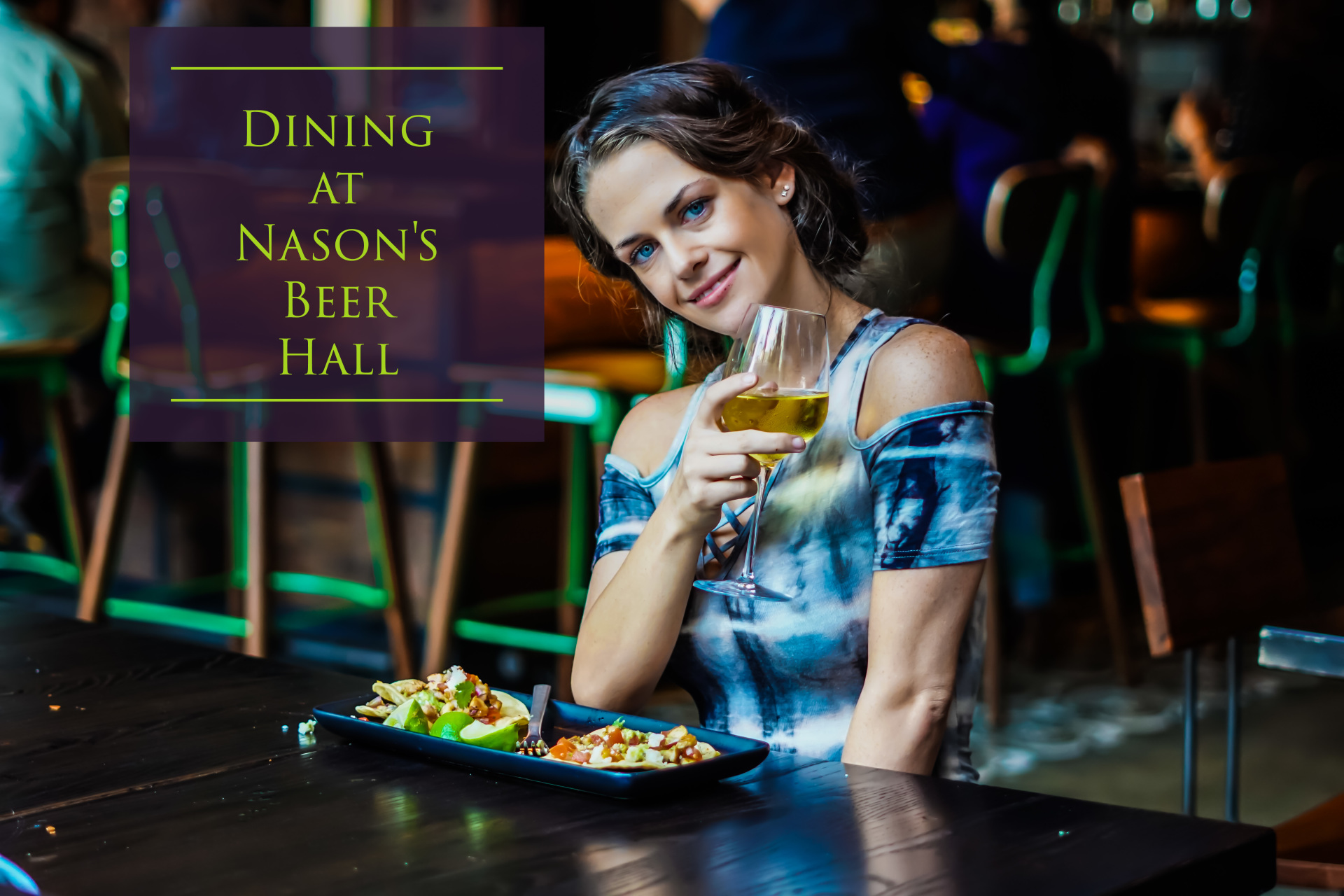 Dining at Nason's Beer Hall, CA